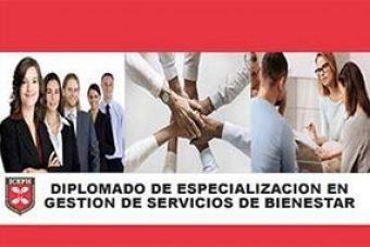 4.- Diplomado en gestión de Servicios de Bienestar