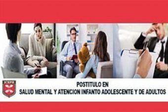 4.-Postítulo en Salud Mental y Atención Infanto Adolescente